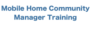 Mobile Home Community Manager Training